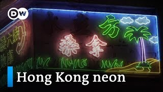 Hong Kong sign makers fight to keep neon heritage alight   DW News