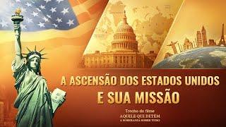 """Música gospel """"Aquele que detém a soberania sobre tudo"""" Clipe 14 - A ascensão dos Estados Unidos e sua missãohumanidade"""