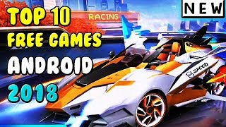 Top 10 Android Games 2018 [FREE]