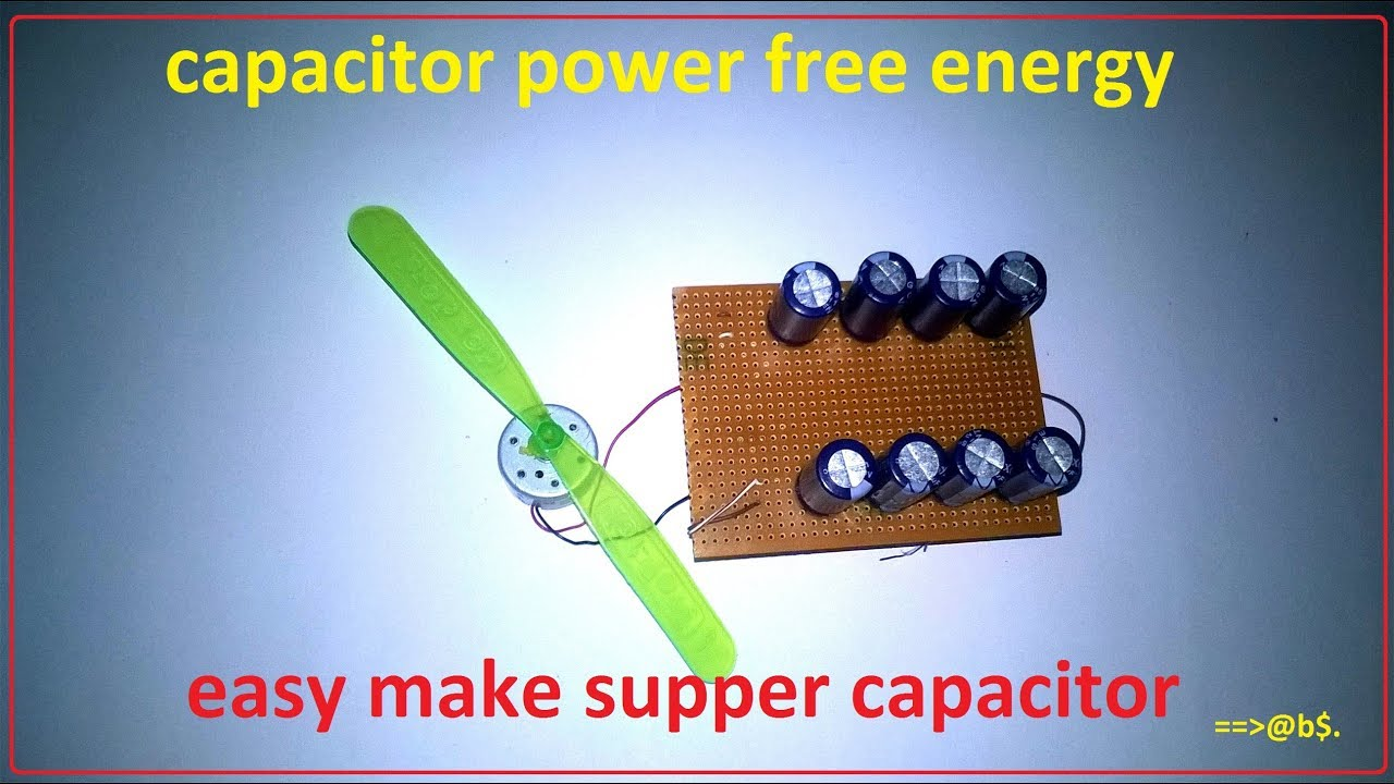 How To Make Free Energy Using Capacitor