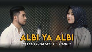 ALBI YA ALBI - NANCY AJRAM || COVER NELLA FIRDAYATI FT. HABIBIE