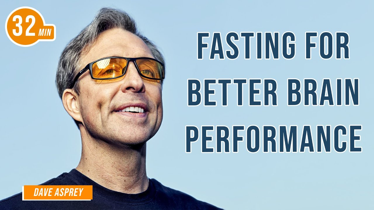 Fasting for Better Brain Performance with Dave Asprey & Jim Kwik