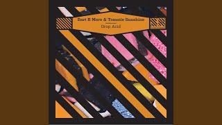 Drop Acid (Tommie Sunshine & Mark Verbos Remix)