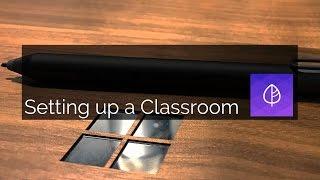 Setting up a Microsoft Classroom