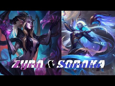 Zyra & Soraka【 Domi Chan】