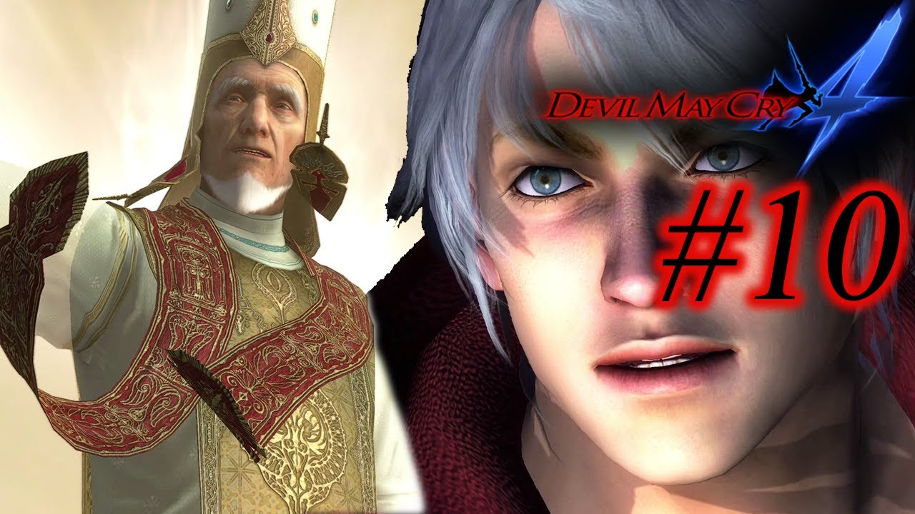His Holiness got these HANDS!! | Devil May Cry 4 SE - Part 10
