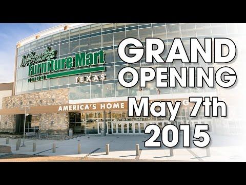 GRAND OPENING of Nebraska Furniture Mart in Texas -  May 7th, 2015