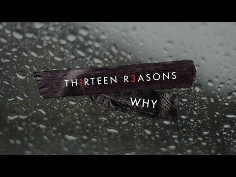Thirteen Reasons Why 2013 (Trailer)