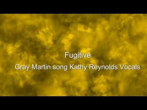 Fugitive feat.Gray Martin