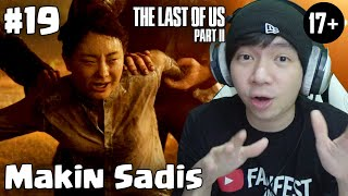 Makin Sadis Ini Game - The Last Of Us Part 2 Indonesia #19