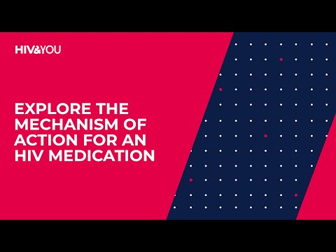 Explore the Mechanism of Action for an HIV Medication