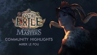 Path Of Exile | Community Highlights & Best Of Forsaken Masters