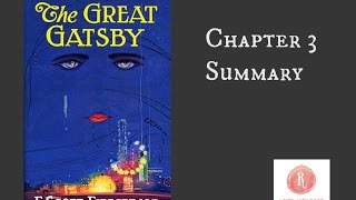 The Great Gatsby by F. Scott Fitzgerald - Chapter 3 Summary
