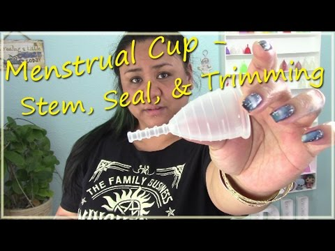 Menstrual Cup - Stems, Seals, and Trimming