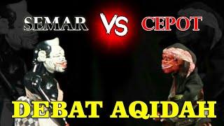 Download lagu Cepot Debat Jeung Semar Masalah  Aqidah # Alm. Ki Dalang Asep Sunandar Sunarya