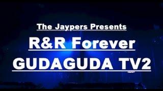 帰って来た!「R&R Forever GudaGuda TV2!」 セカンド・ステージの開幕。...
