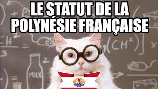 Le statut de la Polynésie française