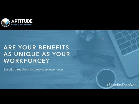 Always the Right Fit:  Benefits Throughout the Employee Expe