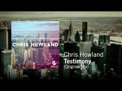 Chris Howland feat. Pablo Cordovi - Testimony (Original Mix)
