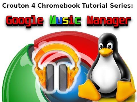 Linux & Chromebooks - Google Music Manager