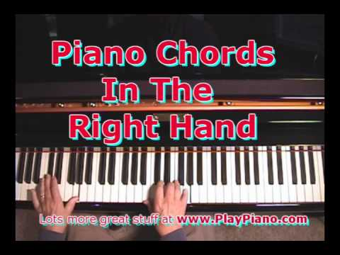 Playing Piano Chords In The Right Hand Youtube