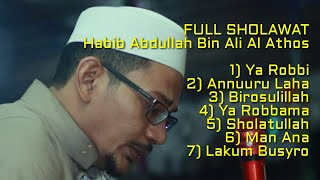 (HD AUDIO) Full Sholawat Habib Abdullah Bin Ali Al Athos di Al Marwah HD Audio