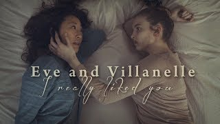 Eve and Villanelle   I really liked you