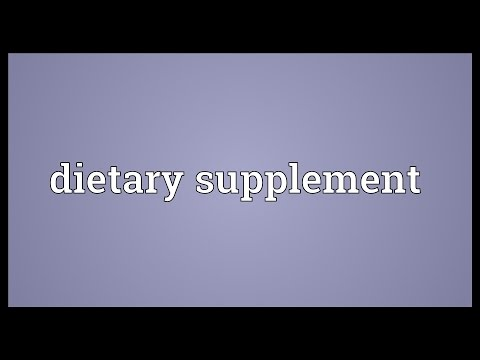 Dietary supplement Meaning