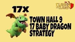 17 Baby Dragon Attack || TH9 New 3 Star War Attack Strategy 2017 || Clash of Clans
