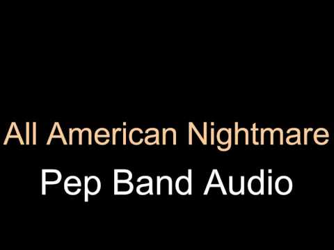 All American Nightmare- Marching Band
