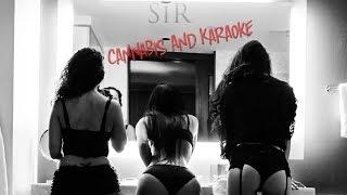 "SiR ""Cannabis and Karaoke"" - ADD52 Official Music Video"