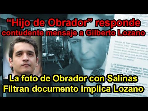 Hijo de Obrador responde contudente a Gilberto Lozano. El video que borr� sobre su hacienda.