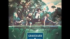 Graveyard - No Good, Mr Holden(Lyrics)