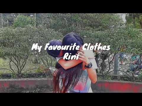 My Favourite Clothes - RINI (Lyrics)