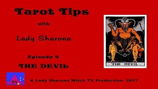 TAROT TIPS by Lady Sharona.  THE DEVIL