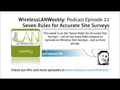Seven Rules for Accurate Site Surveys | WLPC Wireless LAN Weekly EP 22