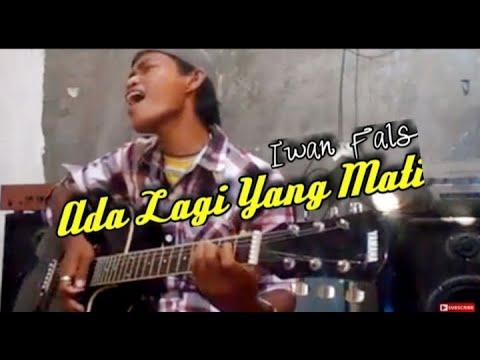 ADA LAGI YANG MATI (Cover) By WAWAN OI