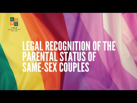 Legal Recognition of The Parental Status of Same-sex Couples