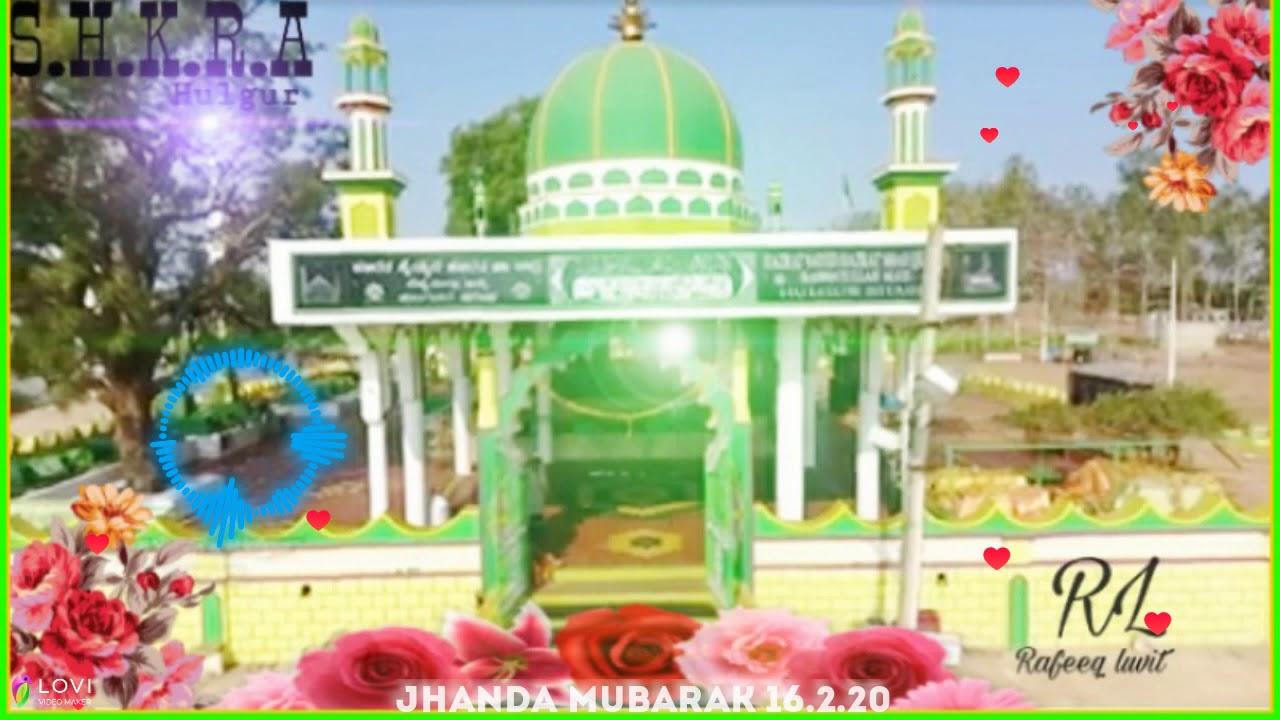 Quadri Aastna Salmat Rahe Hulgur Sharif Jhanda Mubarak 16 2 20 Coming Soon Youtube