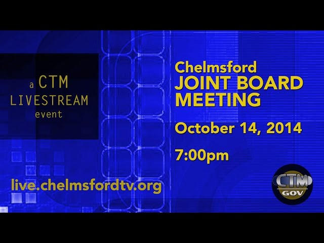 Chelmsford Joint Board Meeting – October 14, 2014
