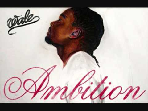 Wale - DC or Nothing *NEW 2011* AMBITION