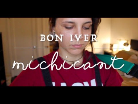 Michicant - Bon Iver (Cover) by Isabeau