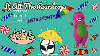 Watch Barney If All The Raindrops video