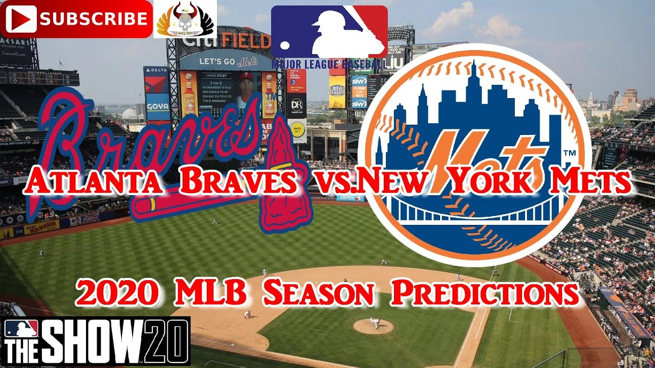 Atlanta Braves Vs New York Mets 2020 Mlb Season Opening Day Predictions Mlb The Show 20 Youtube
