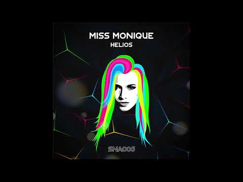 Miss Monique - Helios (Original Mix) [Siona Records]