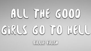 Billie Eilish all the good girls go to hell