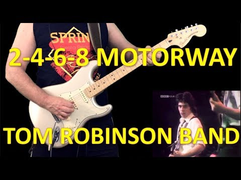 2-4-6-8 Motorway - Tom Robinson Band (1977) [Play along guitar cover] Mp3