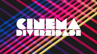 Cinema Diversidade - Trailer