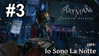 batman arkham origins   diff io sono la notte   walkthrough 3 ita