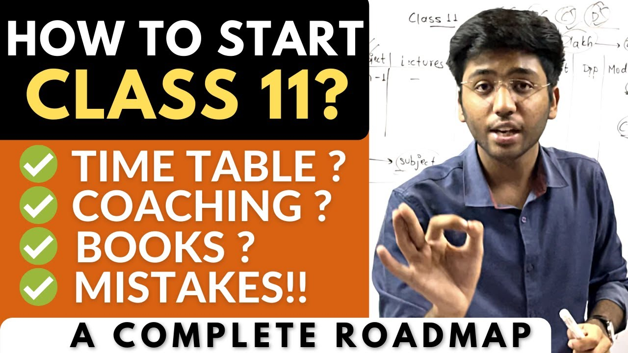 How To Start Class 11? | Time Table? | A Complete Roadmap